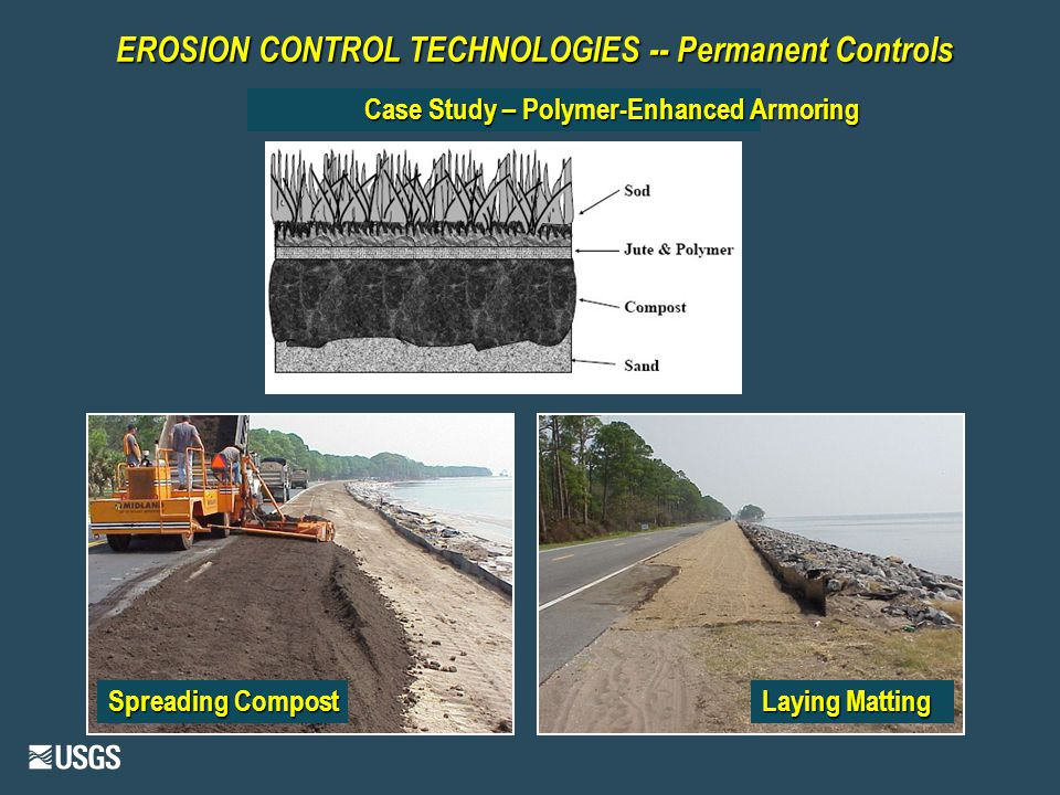 EROSION CONTROL TECHNOLOGIES -- Permanent Controls Case Study – Polymer-Enhanced Armoring Spreading Compost Laying Matting
