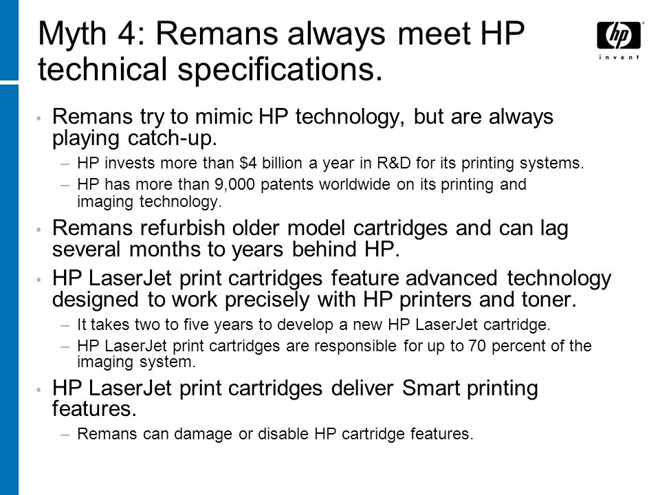 Myth 4: Remans always meet HP technical specifications.