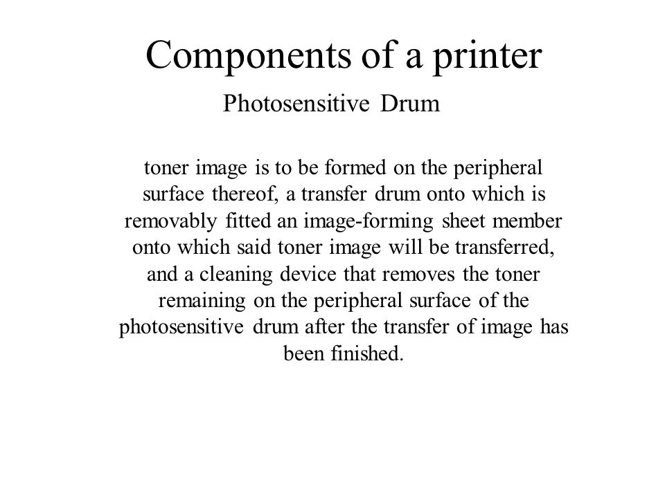 Components of a printer toner image is to be formed on the peripheral surface thereof, a transfer drum onto which is removably fitted an image-forming