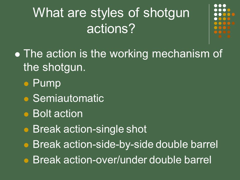 What are modern firearms? Shotgun & shotgun shells