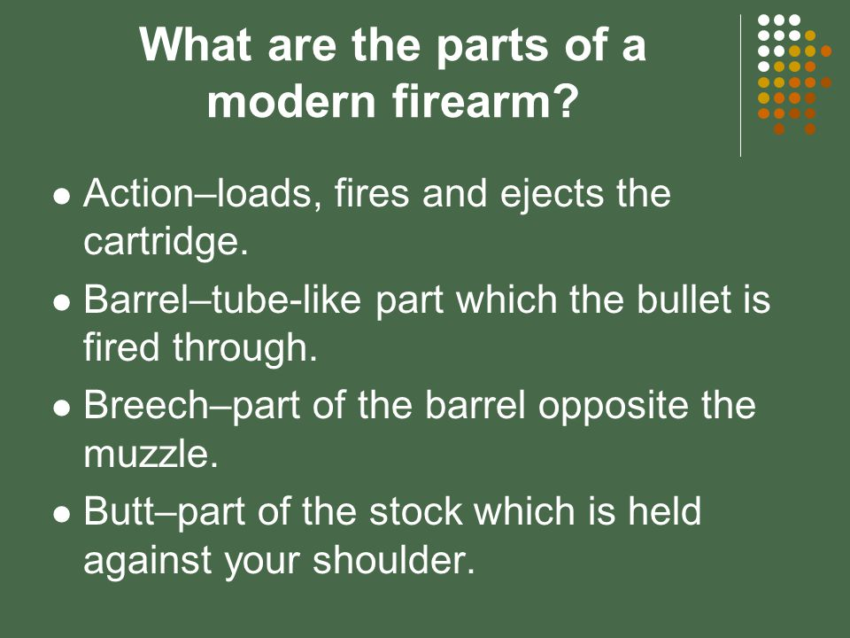 What are styles of rifle actions? Pump Bolt Break Semiautomatic Lever