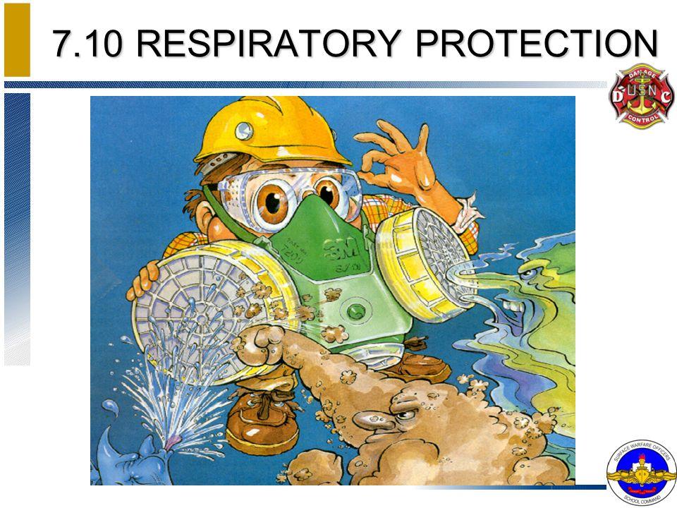 7.10 RESPIRATORY PROTECTION