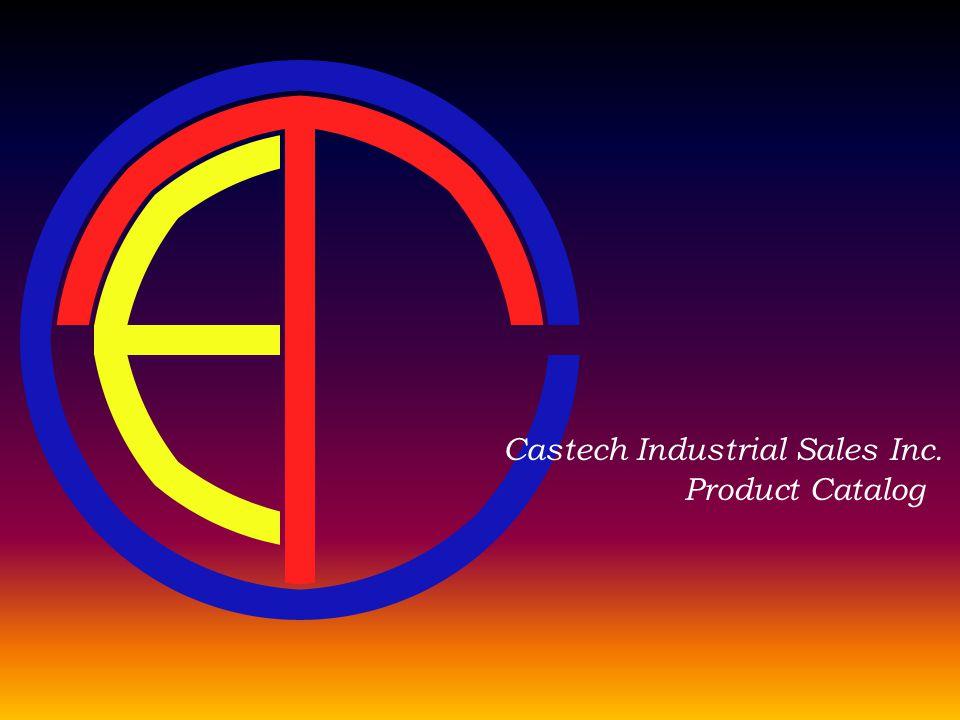 Product Catalog Castech Industrial Sales Inc.