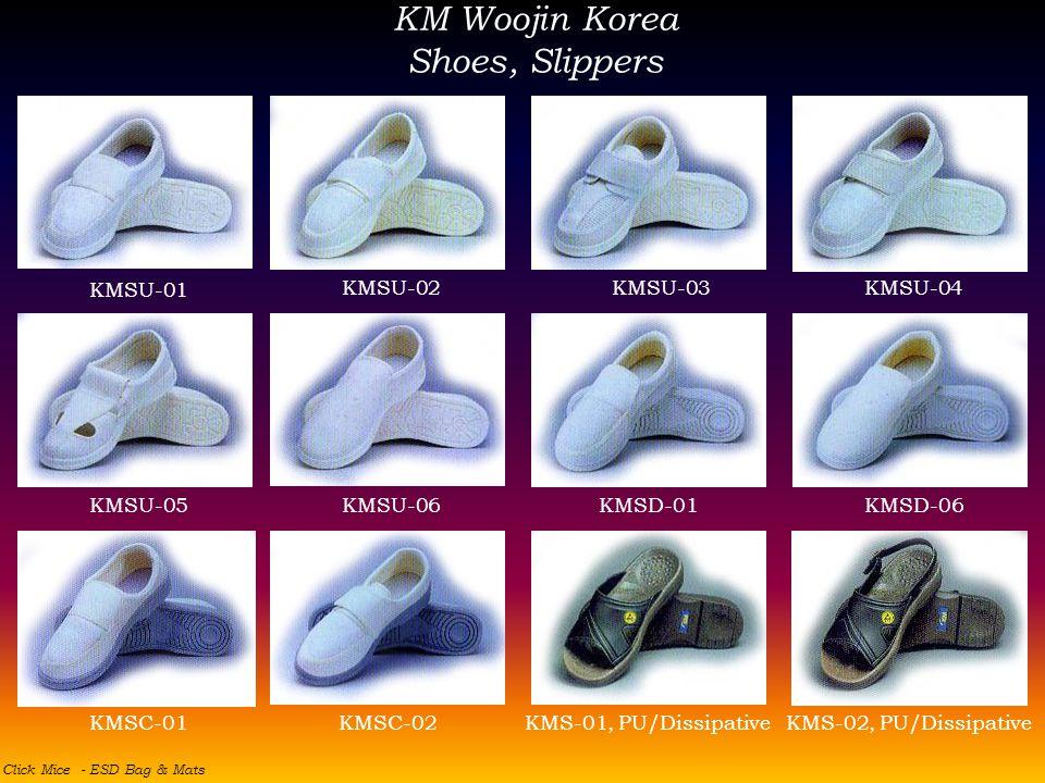 KM Woojin Korea Shoes, Slippers KMSU-01 KMSU-03KMSU-04KMSU-02 KMSU-05KMSU-06KMSD-01KMSD-06 KMSC-01KMSC-02KMS-01, PU/DissipativeKMS-02, PU/Dissipative