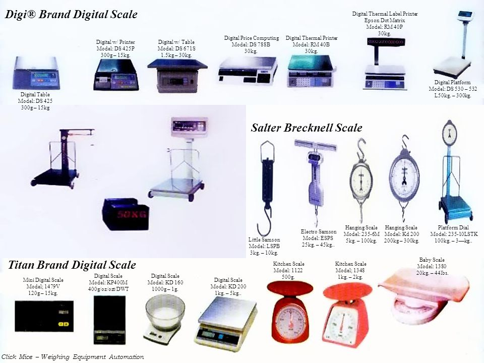 Digital Table Model: DS 425 300g – 15kg Digital w/ Printer Model: DS 425P 300g – 15kg. Digital w/ Table Model: DS 671S 1.5kg – 30kg. Digital Price Com