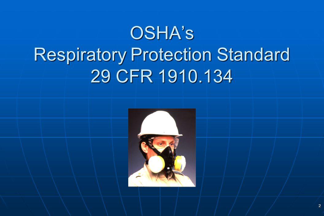 2 OSHAs Respiratory Protection Standard 29 CFR 1910.134