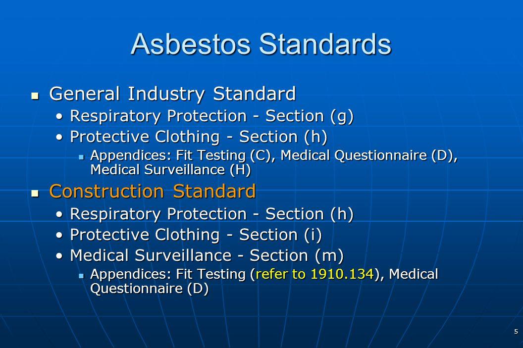 5 Asbestos Standards General Industry Standard General Industry Standard Respiratory Protection - Section (g)Respiratory Protection - Section (g) Prot