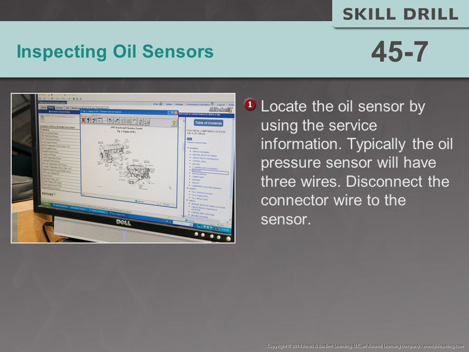 Inspecting Oil Sensors Locate the oil sensor by using the service information.