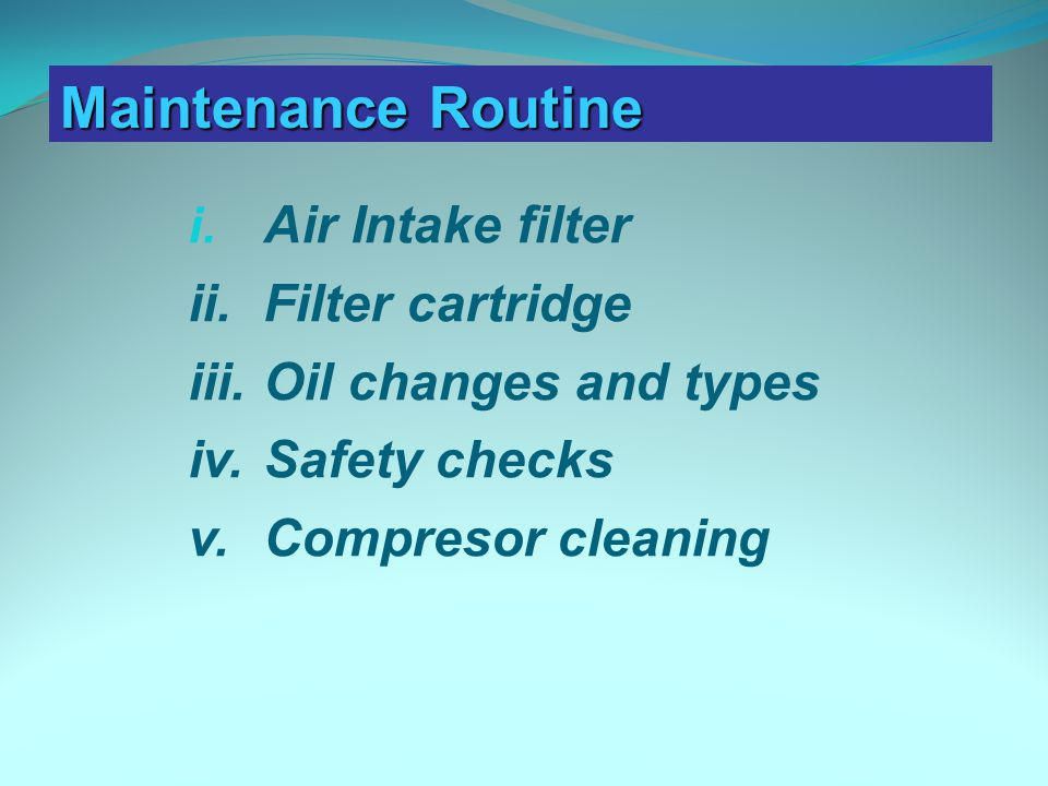 Maintenance routine i.
