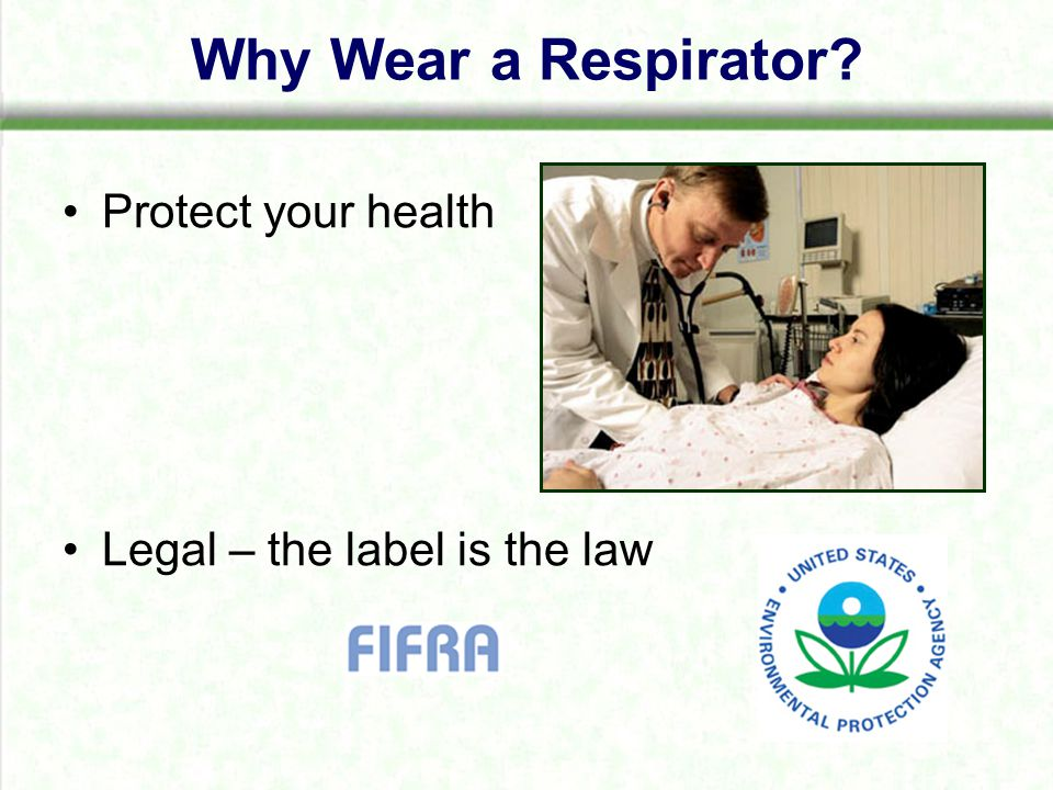 Handlers performing tasks with no liquid contact potential must wear: –A half-face respirator with either an organic- vapor removing cartridge with a prefilter approved for pesticides (MSHA/NIOSH approval number prefix TC-23C) or canister approved for pesticides (MSHA/NIOSH approval number prefix TC-14G).