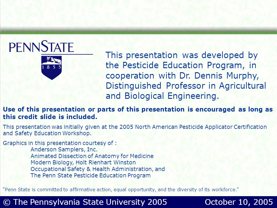 This presentation was developed by the Pesticide Education Program, in cooperation with Dr.
