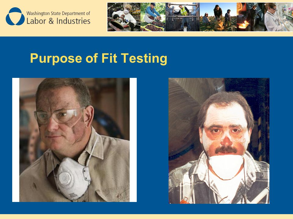 Purpose of Fit Testing