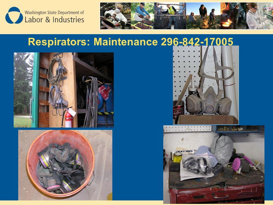 Respirators: Maintenance 296-842-17005