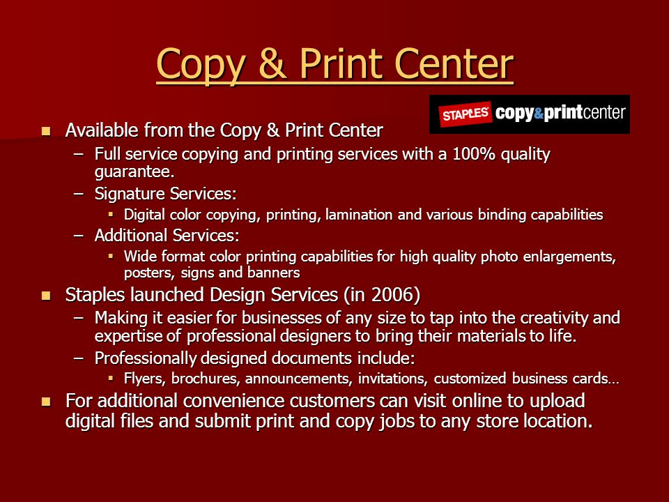 Copy & Print Center Copy & Print Center Available from the Copy & Print Center Available from the Copy & Print Center –Full service copying and printi