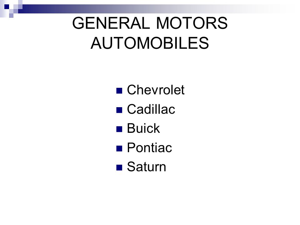 GENERAL MOTORS AUTOMOBILES Chevrolet Cadillac Buick Pontiac Saturn