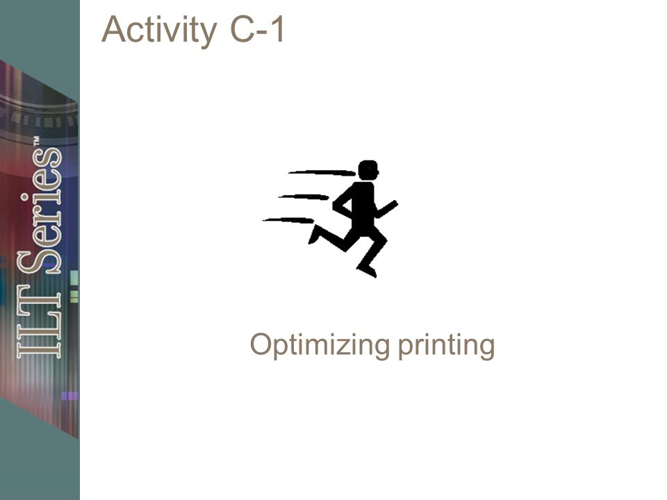 Activity C-1 Optimizing printing