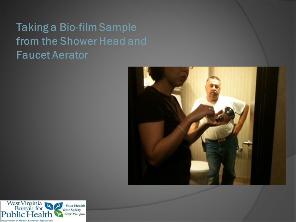 Taking a Bio-film Sample from the Shower Head and Faucet Aerator