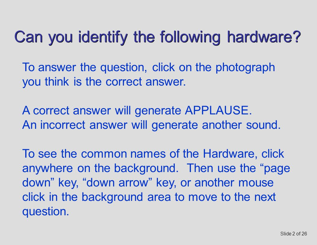 Electric Hardware Identification Interactive Quiz Miscellaneous Hardware Interactive Quiz Miscellaneous Hardware