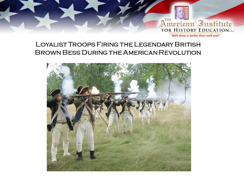 Loyalist Troops Firing the Legendary British Brown Bess During the American Revolution