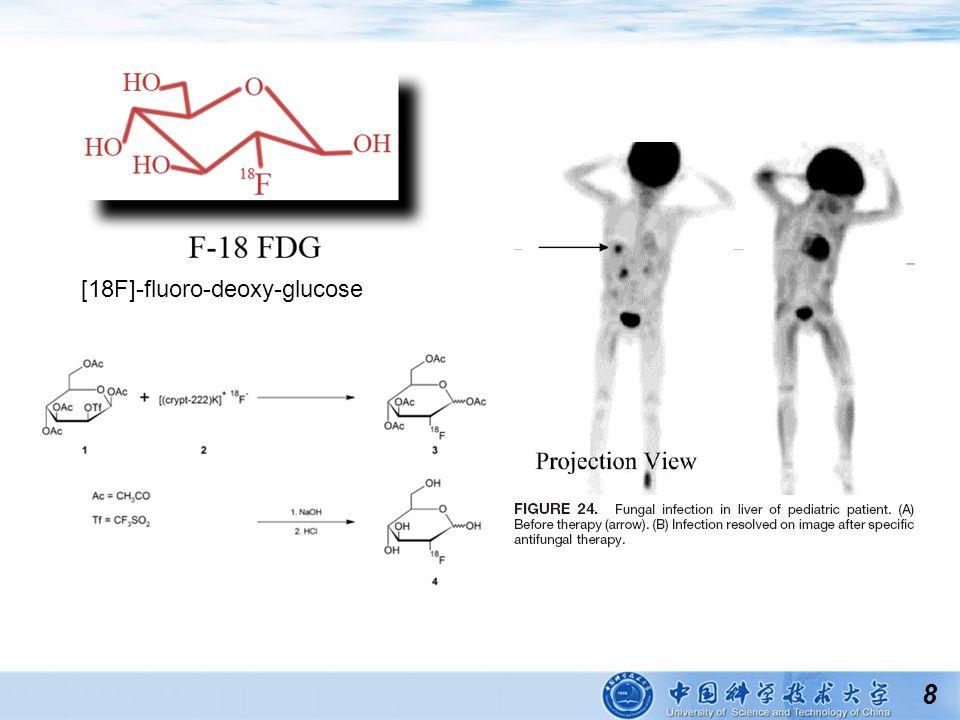 8 [18F]-fluoro-deoxy-glucose