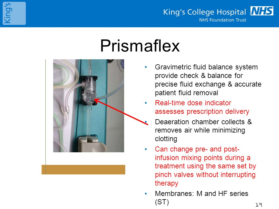 Prismaflex Gravimetric fluid balance system provide check & balance for precise fluid exchange & accurate patient fluid removal Real-time dose indicator assesses prescription delivery Deaeration chamber collects & removes air while minimizing clotting Can change pre- and post- infusion mixing points during a treatment using the same set by pinch valves without interrupting therapy Membranes: M and HF series (ST) 19