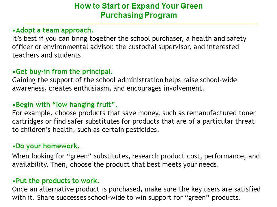 How to Start or Expand Your Green Purchasing Program Adopt a team approach.