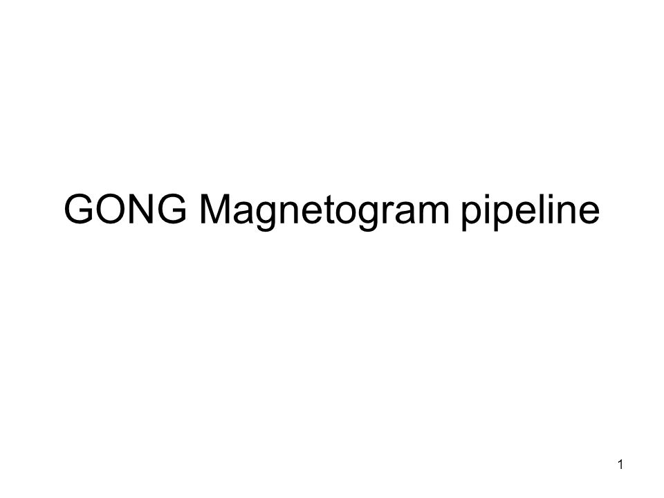 1 GONG Magnetogram pipeline