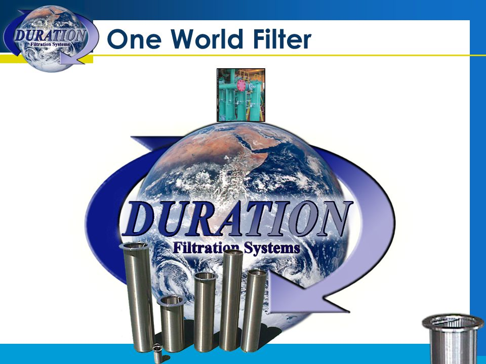 NO MORE FILTERS One filter for all engines No more purchasing of filters No more disposal of filters