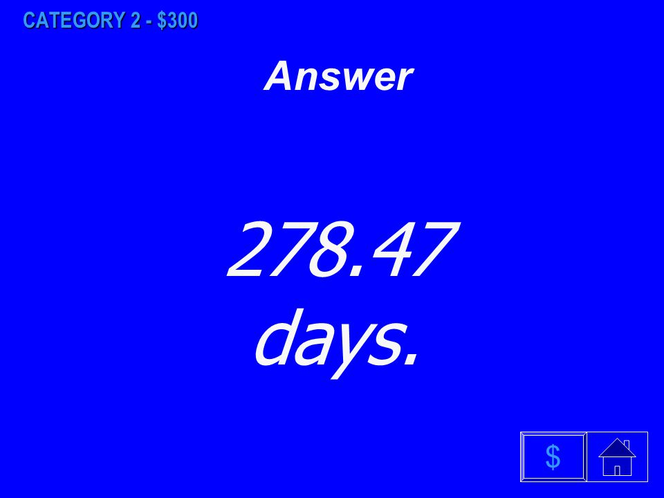$ Answer CATEGORY 2 - $200 a)0.069% b) 47.7% c) 73.4%