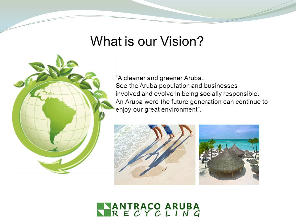 A cleaner and greener Aruba.