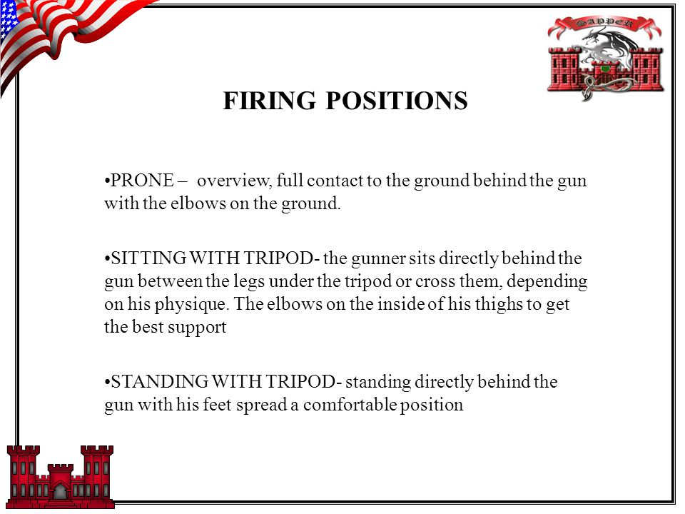 FIRING POSITIONS PRONE – overview, full contact to the ground behind the gun with the elbows on the ground.