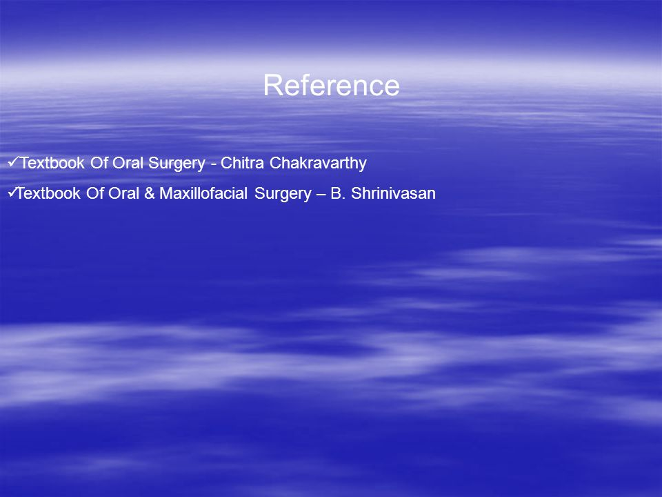 Reference Textbook Of Oral Surgery - Chitra Chakravarthy Textbook Of Oral & Maxillofacial Surgery – B.