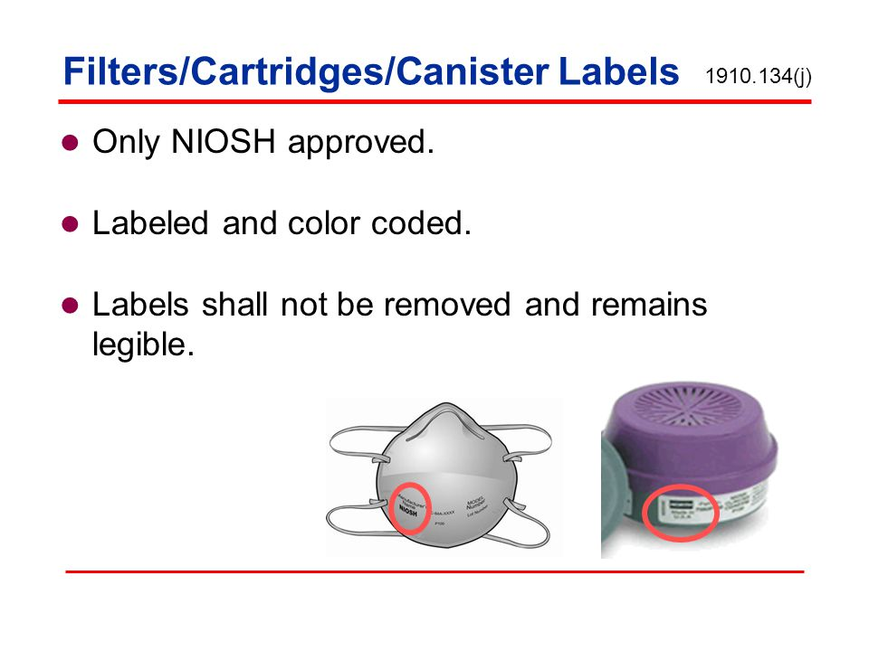 Filters/Cartridges/Canister Labels Only NIOSH approved.