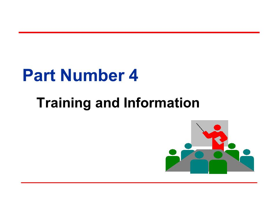 Part Number 4 Training and Information