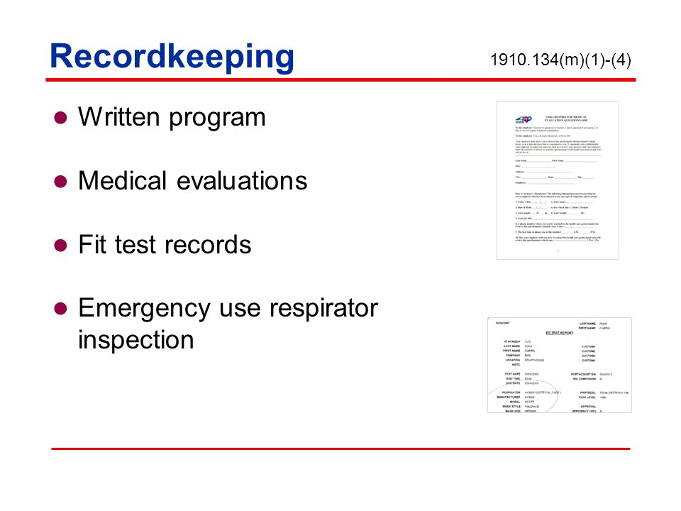 Recordkeeping Written program Medical evaluations Fit test records Emergency use respirator inspection (m)(1)-(4)