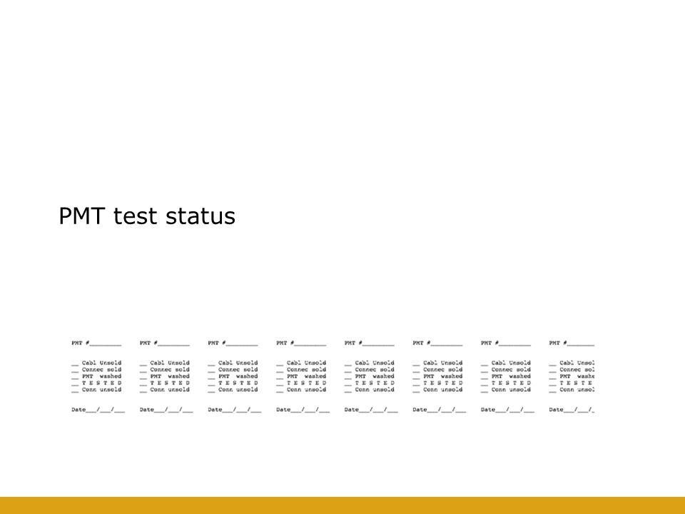 PMT test status