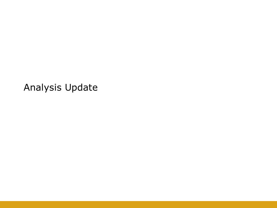 Analysis Update