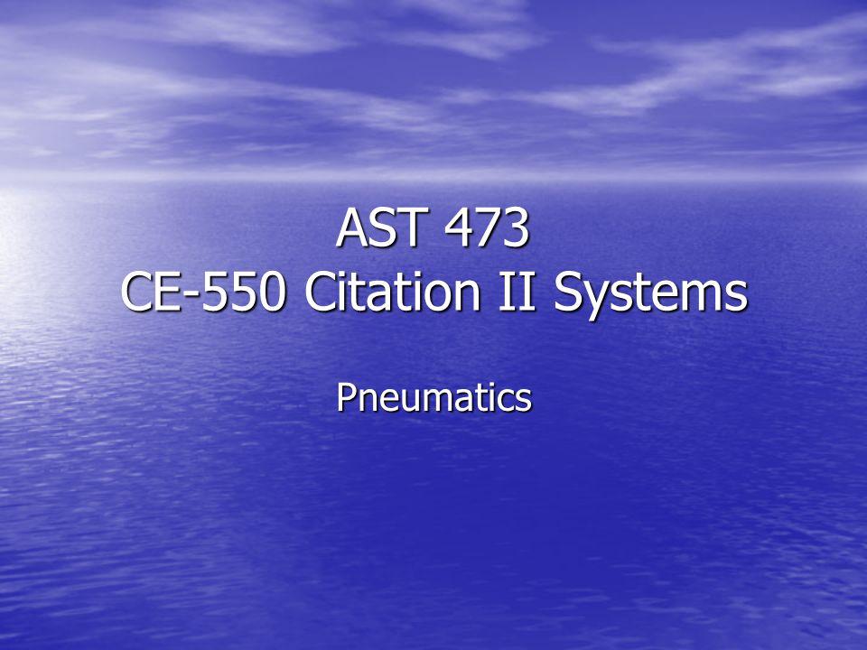 AST 473 CE-550 Citation II Systems Pneumatics