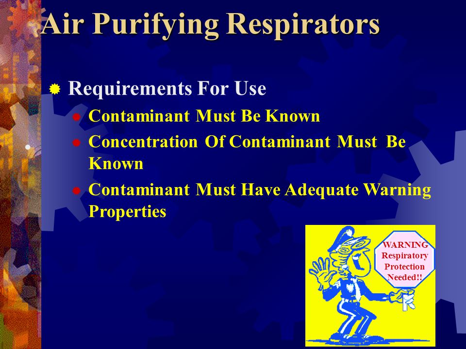 Types Of Respiratory Equipment Air Purifying {APR} Air Supplying