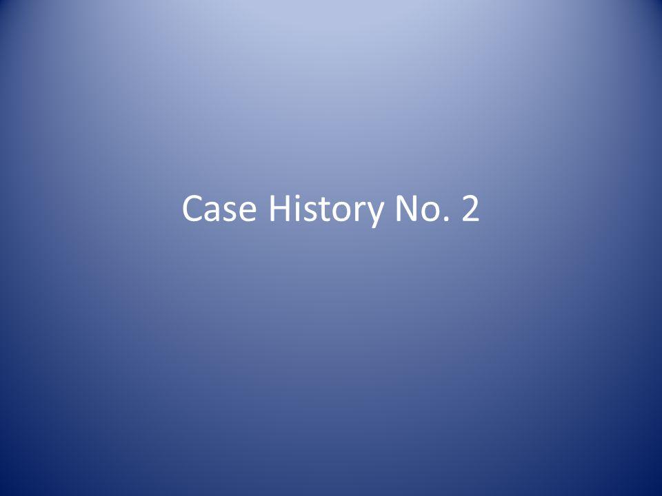 Case History No. 2