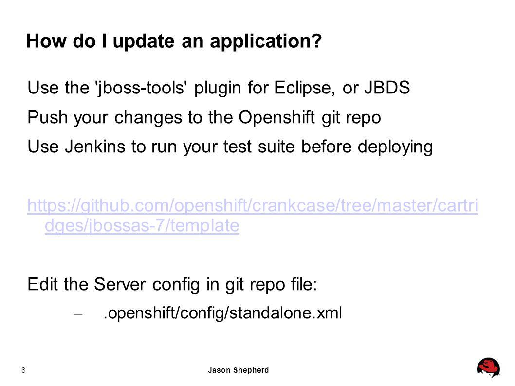 Jason Shepherd8 How do I update an application.