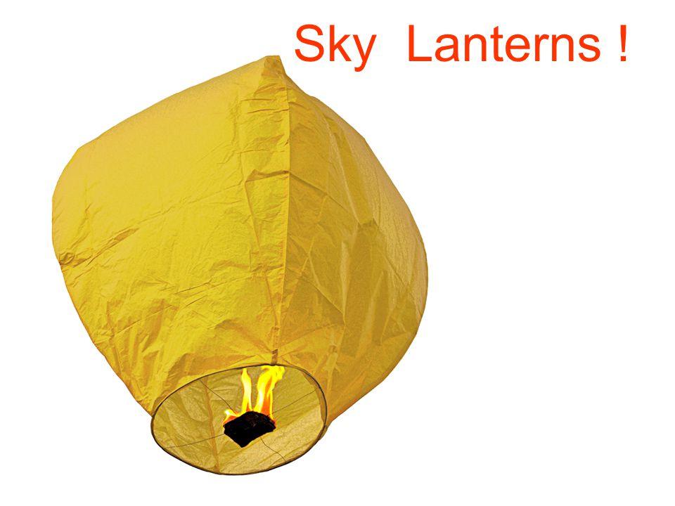 Sky Lanterns !