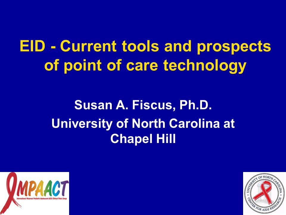 EID - Current tools and prospects of point of care technology Susan A.