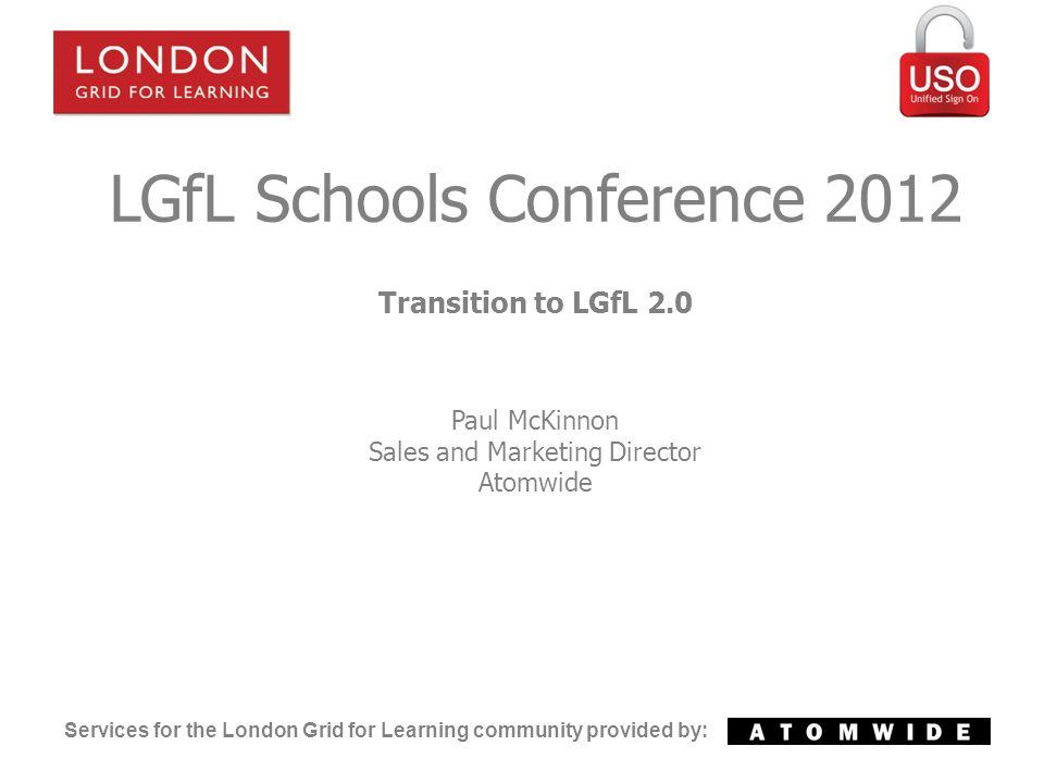 Services for the London Grid for Learning community provided by: LGfL 2.0 Transition LGfL 2.0 Support Site Deployment Pages