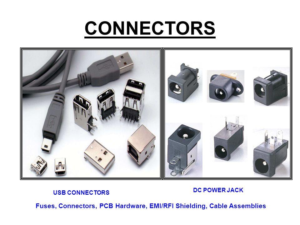CONNECTORS USB CONNECTORS DC POWER JACK Fuses, Connectors, PCB Hardware, EMI/RFI Shielding, Cable Assemblies