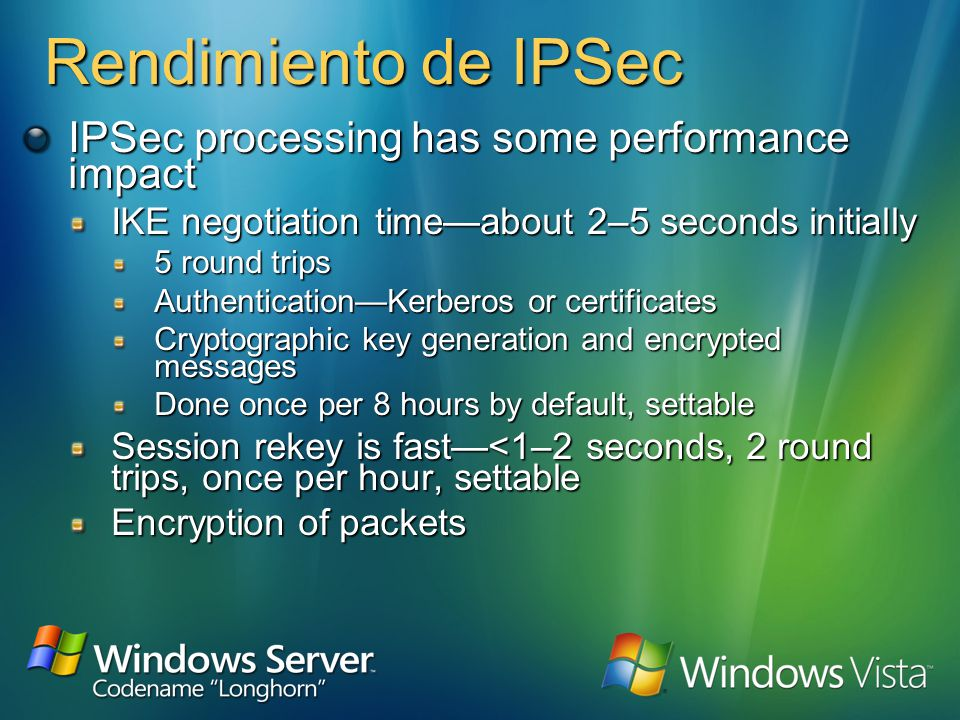 Trafico no filtrado por IPSec IP broadcast addresses Cannot secure to multiple receivers Multicast addresses From 224.0.0.0 through 239.255.255.255 Ke