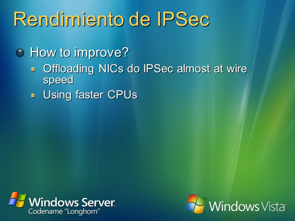 Rendimiento de IPSec IPSec processing has some performance impact IKE negotiation timeabout 2–5 seconds initially 5 round trips AuthenticationKerberos