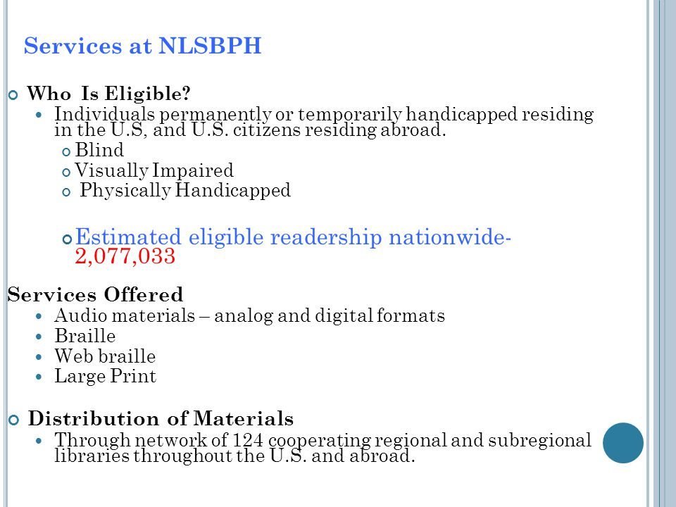 Services at NLSBPH Who Is Eligible.
