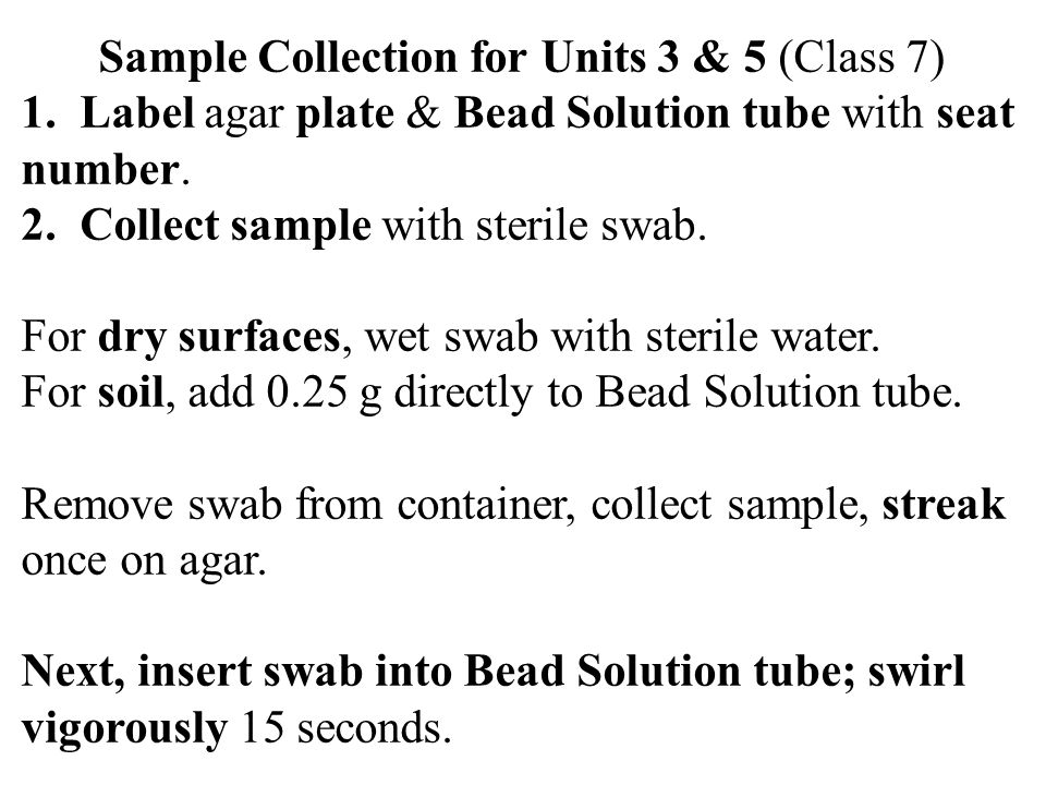 Sample Collection for Units 3 & 5 (Class 7) 1.
