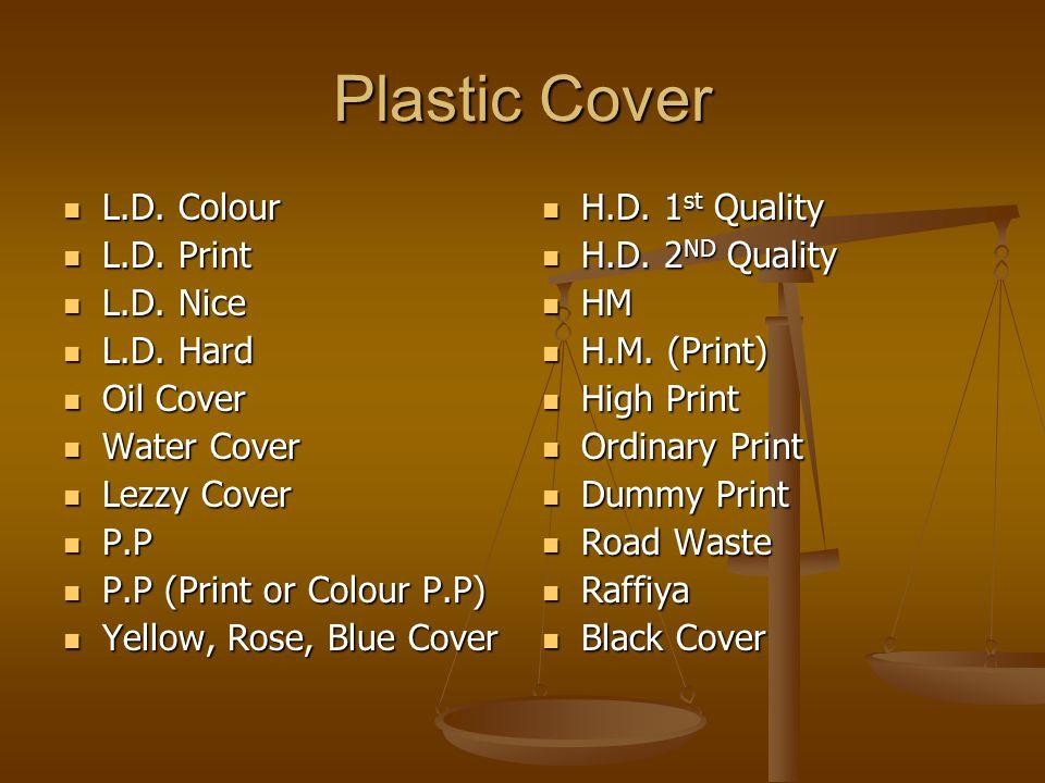 Plastic Cover L.D. Colour L.D. Colour L.D. Print L.D.